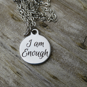 I am Enough Charm Necklace